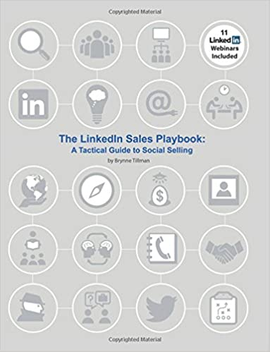 The Linkedin Sales Playbook A Tactical Guide To Social Selling
