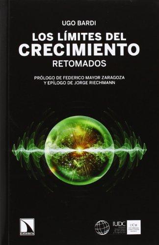 Descargar Libro Los Límites Del Crecimiento Retomado Ugo Bardi