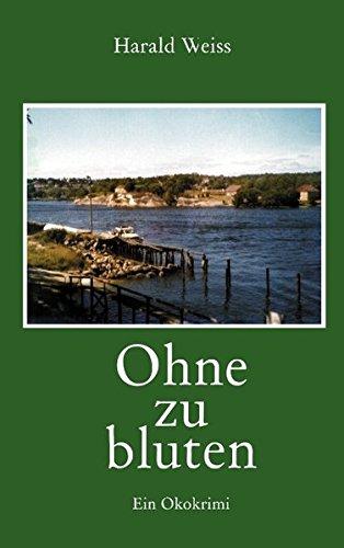 Ohne Zu Bluten (German Edition)