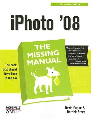 Read Online iPhoto '08: The Missing Manual [IPHOTO 08] pdf epub