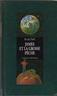James et la grosse pêche, Dahl, Roald