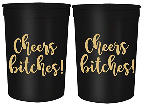 Cheers Bitches! Party Cups, 16oz - Set of 12 Perfect Birthday Party Cups, Bachelorette Party Cups or any Occasion (Black)