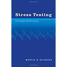 Stress Testing: Principles and Practice, 5th Edition by Anila H. Verghese (2003-03-01)