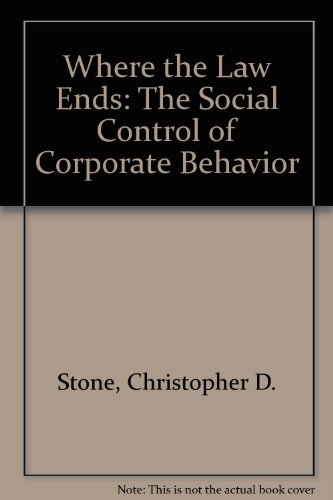 Where the Law Ends: The Social Control of Corporate Behavior