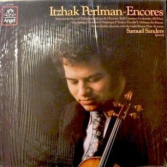 Itzhak Perlman - Encores: Wieniaski: Second Polonaise Brillante & Obertass / Raff: Cavatina / Godowsky: Alt Wien & More / Itzhak Perlman, Violin / Samuel Sanders, Piano