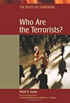 Who Are the Terrorists? (Roots of Terrorism)
