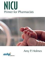 NICU Primer for Pharmacists