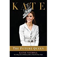 Kate: The Future Queen (International Edition)