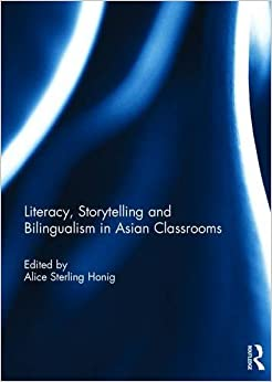 Book Literacy, Storytelling and Bilingualism in Asian Classrooms