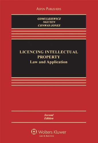 Licensing Intellectual Property: Law & Application 2e (Aspen Casebook Series) (Brand Licensing)