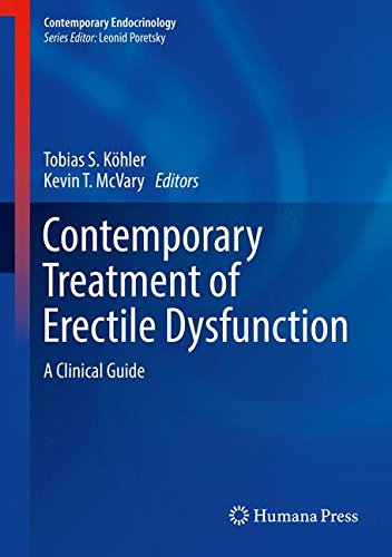 Erectile Dysfunction Prostate - Contemporary Treatment of Erectile Dysfunction: A Clinical Guide (Contemporary Endocrinology)
