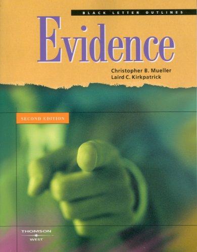 Black Letter Outline on Evidence (Black Letter Outlines)