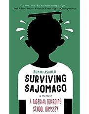 Surviving SAJOMACO: A Nigerian Boarding School Odyssey