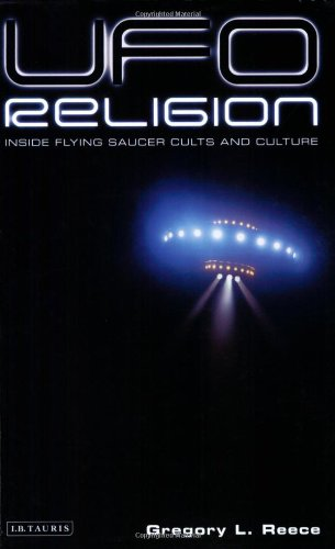Read Online UFO Religion: Inside Flying Saucer Cults and Culture PDF