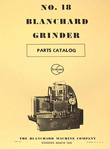 BLANCHARD 18 Surface Grinder Parts ()