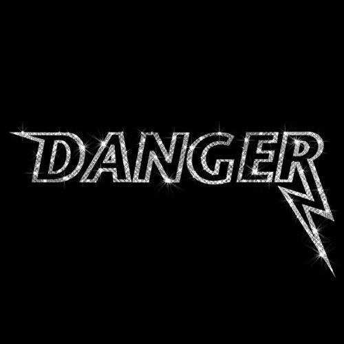 Danger [Explicit]