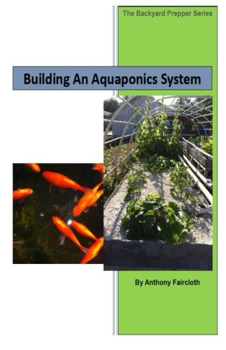 building-an-aquaponics-system-the-backyard-prepper-series-volume-1