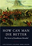 How Can Man Die Better: The Secrets of Isandlwana