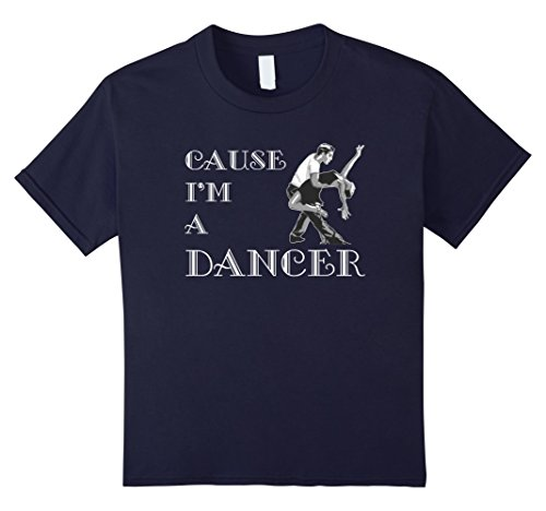[Kids Dance T-Shirt - Cause I'm A Dancer  4 Navy] (Cabaret Costumes For Men)