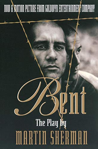 Bent: The Play (Applause Books)