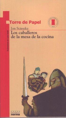 Los caballeros de la mesa de la cocina/ Knights of the Kitchen Table (Torre De Papel: Torre Roja/ Paper Tower: Red Tow