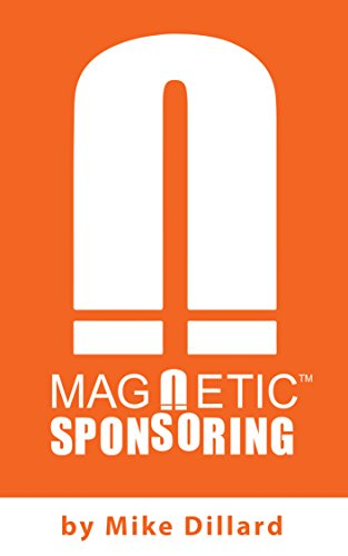 Magnetic Sponsoring: How To Attract Endless New Leads And Distributors To You Automatically cover
