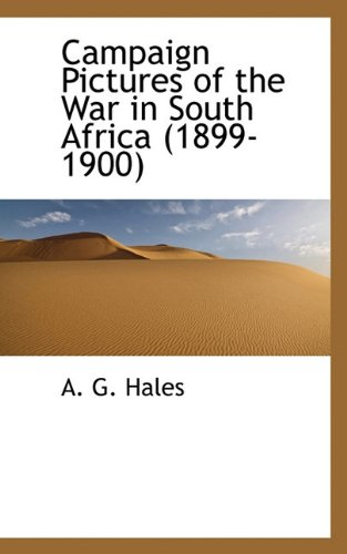 Download Campaign Pictures of the War in South Africa (1899-1900) pdf epub
