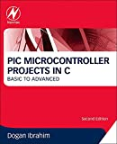 img - for PIC Microcontroller Projects in C: Basic to Advanced book / textbook / text book