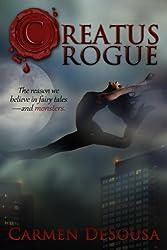 Creatus Rogue (A Creatus Series Book 2)