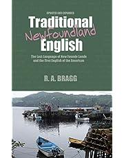 Traditional Newfoundland English: The First English Language of North America