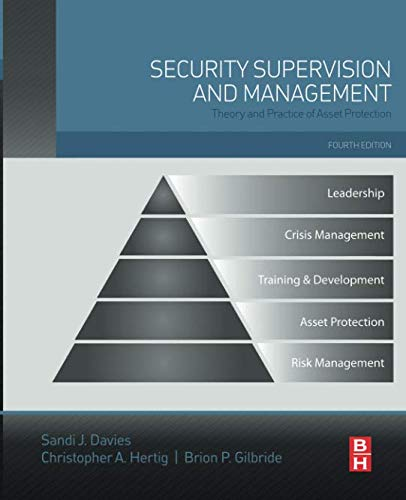 Security Supervision and Management: Theory and Practice of Asset Protection (Social Media Governance Best Practices)