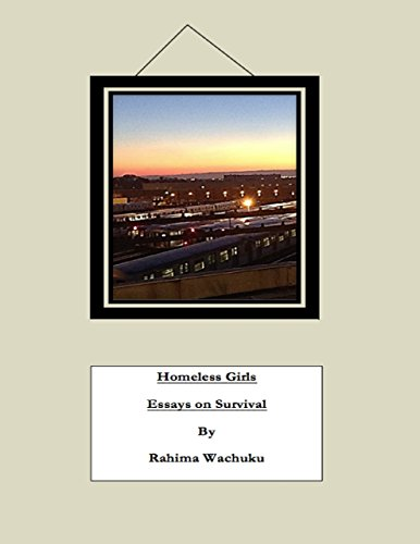 Homeless Girls: Essays on Survival