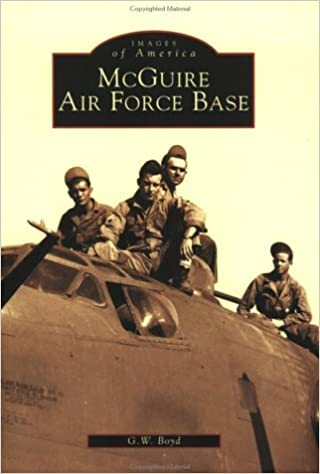 Book McGuire Air Force Base (Images of America) by G. W. Boyd (2003-04-10)