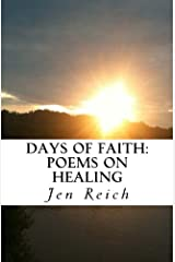Days of Faith: Poems on Healing Paperback