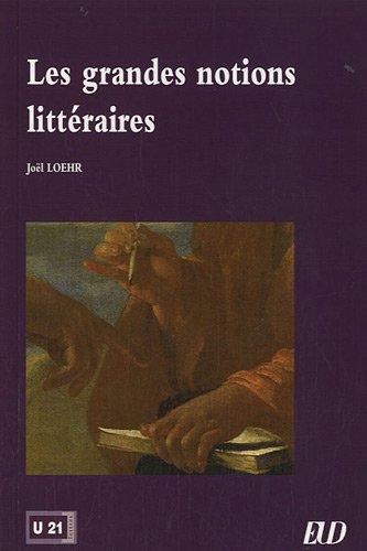 Les grandes notions littéraires