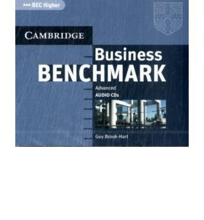 Read Online Business Benchmark. C1. BEC Higher Edition. Audio CD: Advanced (Cambridge Professional English) (CD-Audio) - Common ebook