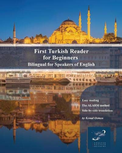 First Turkish Reader for Beginners: Bilingual for Speakers of English (Graded Turkish Readers) -