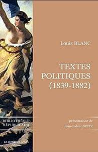 Textes politiques (1839-1882) par Louis Blanc