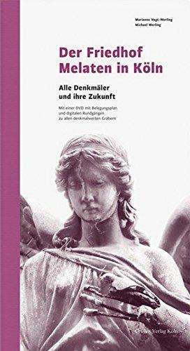 Der Friedhof Melaten in Köln: Alle Denkmäler und ihre Zukunft