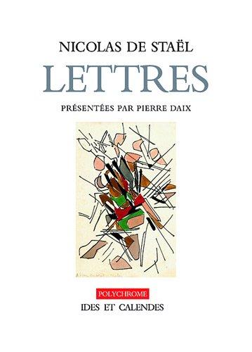 Nicolas de Staël : Lettres et dessins