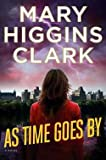 img - for Mary Higgins Clark: As Time Goes by (Hardcover); 2016 Edition book / textbook / text book