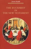 The Eucharist in New Testament