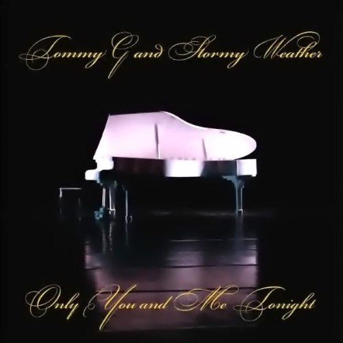 Only You And Me Tonight By Tommy G And Stormy Weather On Amazon