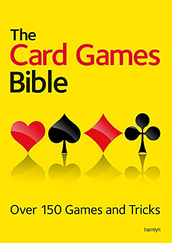 The Card Games Bible: Over 150 Games and - Hoyle Rules Poker