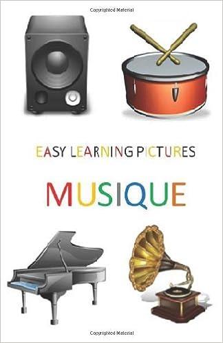 Lire un Easy Learning Pictures. Musique. pdf, epub