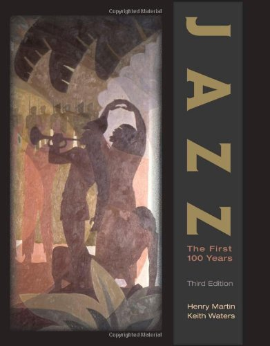 Jazz: The First 100 Years (with Audio (Jazz Audio)