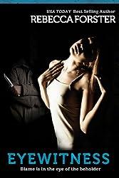Eyewitness (Thriller/political thriller): A Josie Bates Thriller (The Witness Series Book 5)