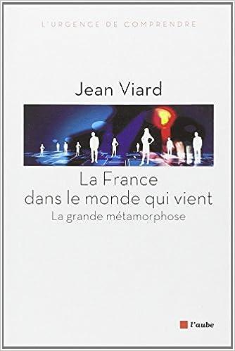 Lire en ligne La France dans le monde qui vient pdf, epub