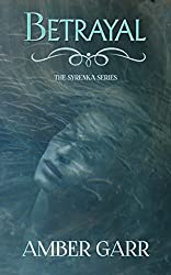 Betrayal (The Syrenka Series Book 2)
