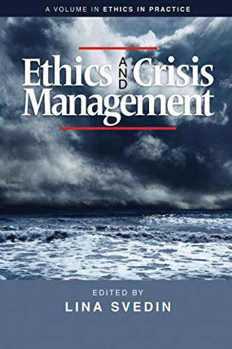 Ethics and Crisis Management (Ethics in Practice)